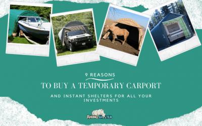 9 Reasons to Buy a Temporary Carport
