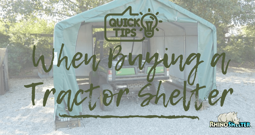 7 Helpful Tips When Buying a Tractor Shelter