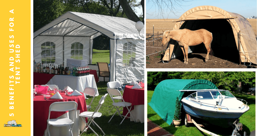 5 Benefits and Uses for a Tent Shed