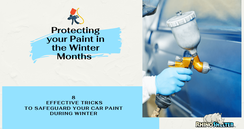 8 Effective Tricks To Safeguard Your Car Paint During Winter