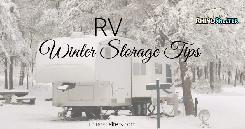 9 Helpful Tips for RV Winter Storage