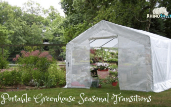 5 Steps to Transition Your Portable Greenhouse Each Season